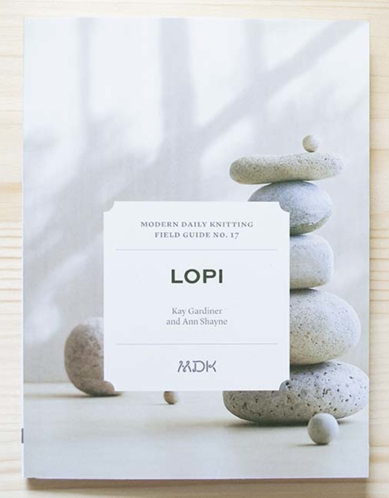 Modern Daily Knitting Modern Daily Field Guide No. 17: Lopi