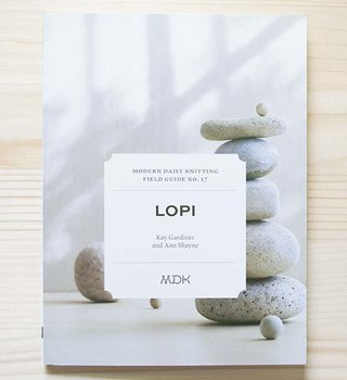 Modern Daily Knitting Modern Daily Field Guide No. 17: Lopi