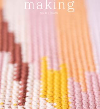 Making Stories Making Magazine No. 11 Dawn PREORDER