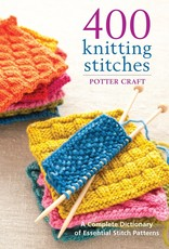 Random House 400 Knitting Stitches: A Complete Dictionary