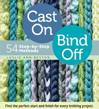 Ingram Cast On, Bind Off: 54 Step-by-Step Methods