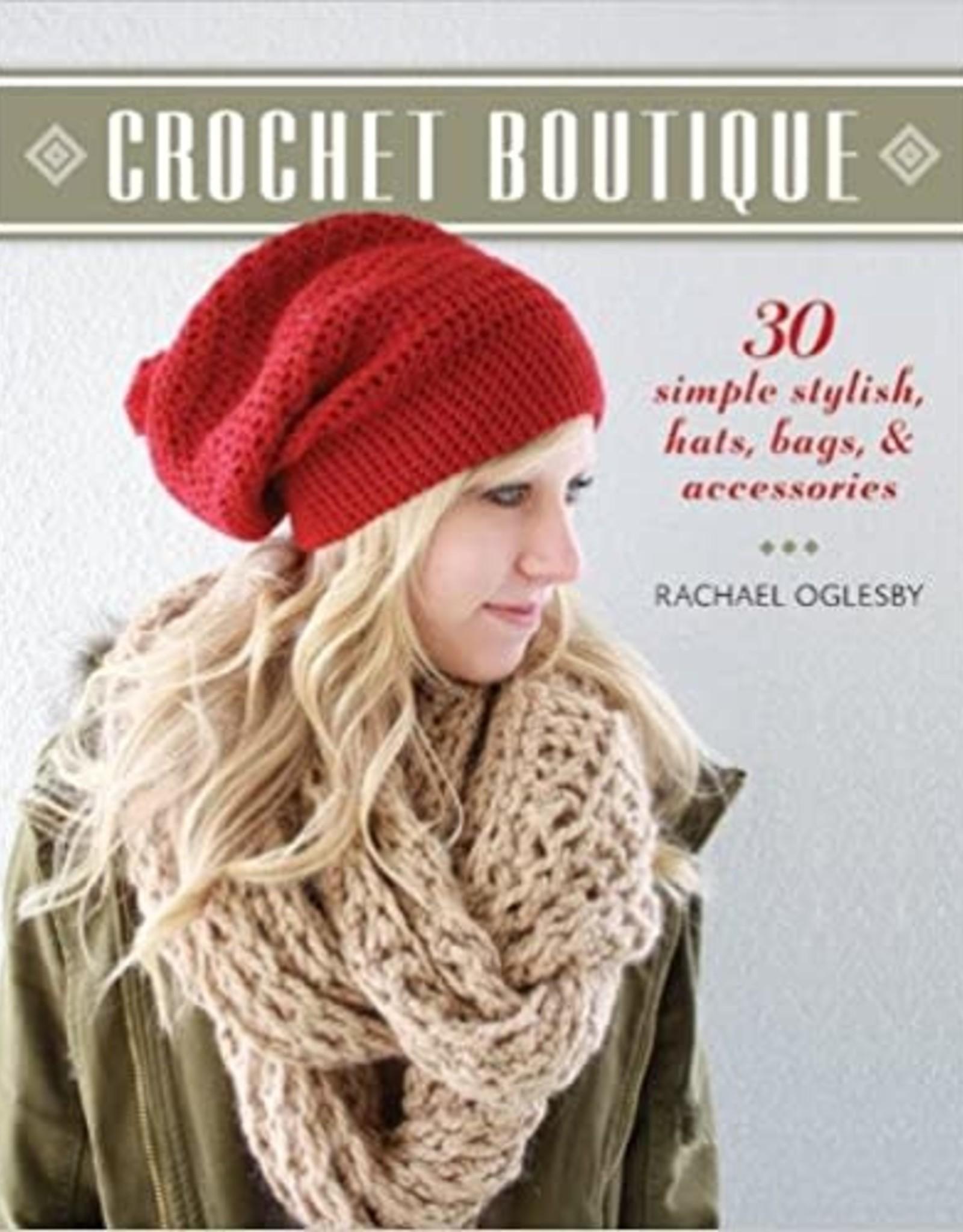 Ingram Crochet Boutique: 30 Simple Stylish Hats, Bags Accessories