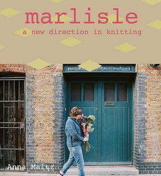 Anna Maltz Marlisle - a new direction in knitting