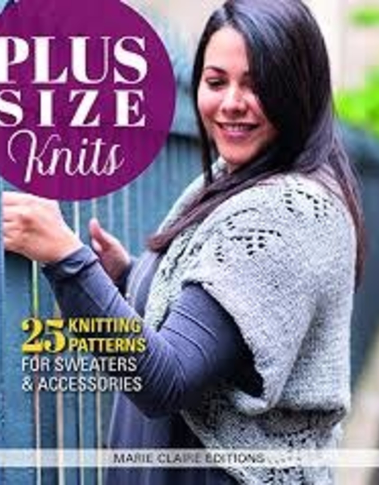 Ingram Plus Size Knits: 25 Knitting Patterns for Sweaters & Accessories