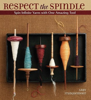 Interweave Press Respect the Spindle