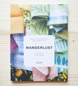Modern Daily Knitting Modern Daily Field Guide No. 11: Wanderlust
