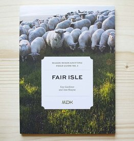 Modern Daily Knitting Modern Daily Field Guide No. 2: Fair Isle