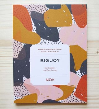 Modern Daily Knitting Modern Daily Field Guide No. 12: Big Joy