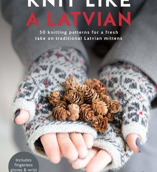 Ingram Knit Like a Latvian