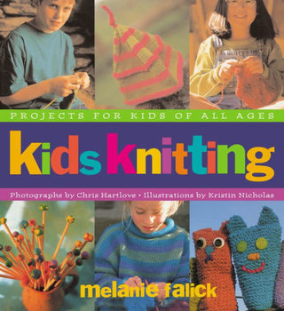 Artisan Kids Knitting- Melanie Falick