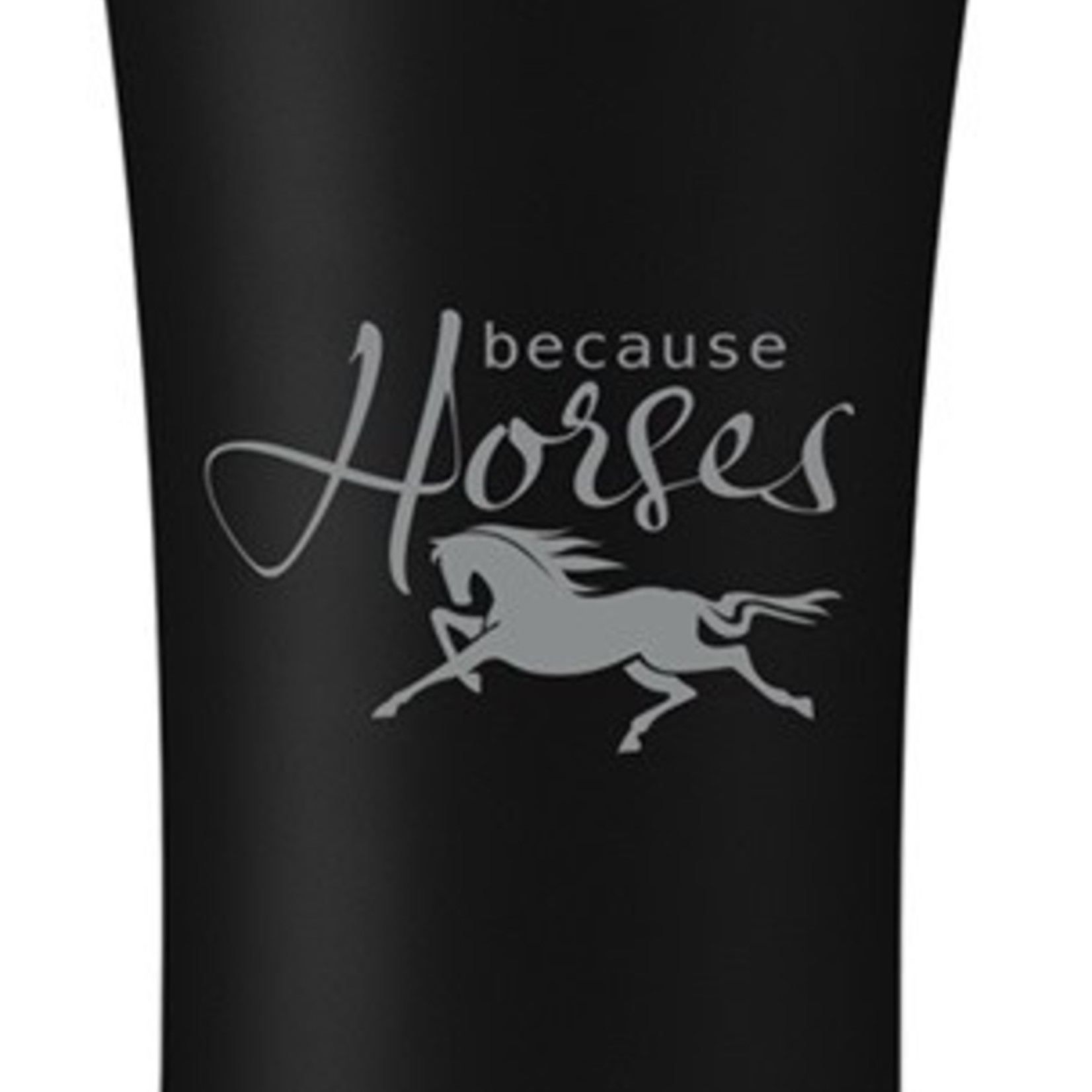 Because Horses Mug 16oz