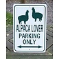 Alpaca Lover Parking Only - Parking Sign