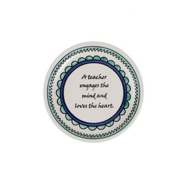 "Ceramic ""A teacher engages the mind and loves the heart"" Dish, 5"" Crafted in the"