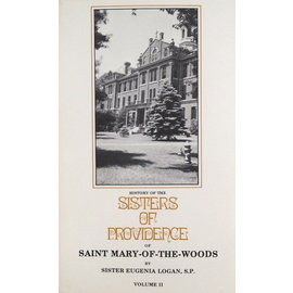History of the Sisters of Providence Vol 2
