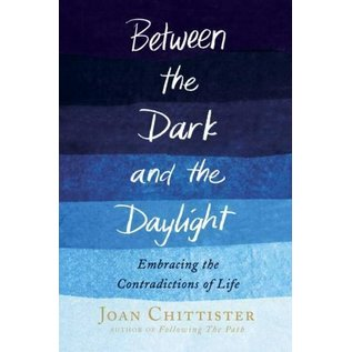 Between the Dark and the Daylight by Joan Chittister - Used