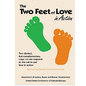 The Two Feet of Love in Action