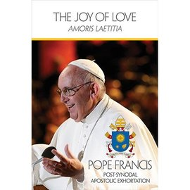 Amoris Laetitia: The Joy of Love