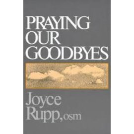 Praying Our Goodbyes (8th Edition)