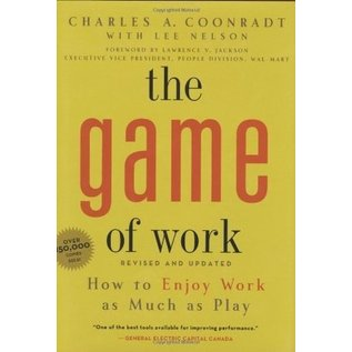 The Game of Work by Charles A. Coonradt - Used Hardcover