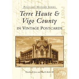 Postcard History Series: Terre Haute & Vigo County in Vintage Postcards