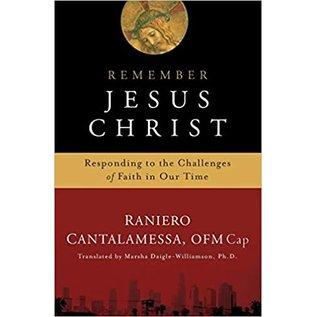 Remember Jesus Christ