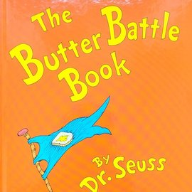 Dr. Seuss's The Butter Battle Book