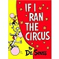 Dr. Seuss's If I Ran The Circus
