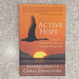 Active Hope by Joanna Macy and Chris Johnstone - Used