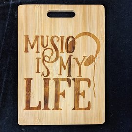 Music is my Life Cutting Board