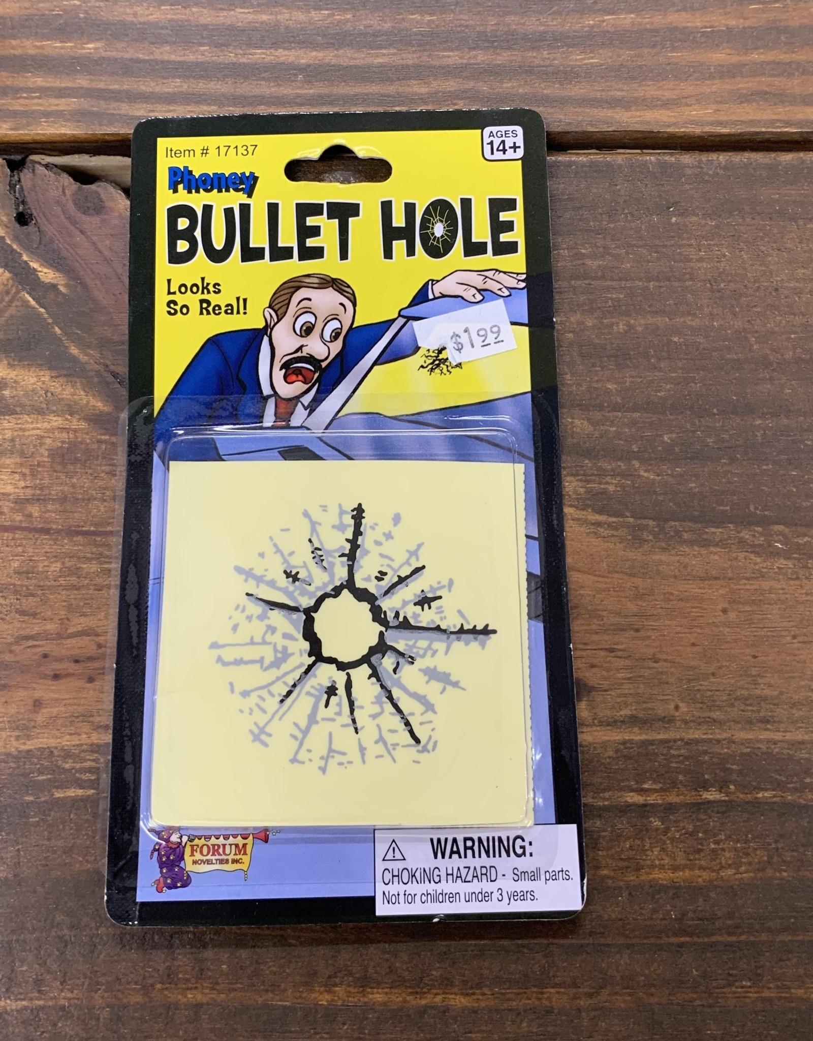 PHONEY BULLET HOLE