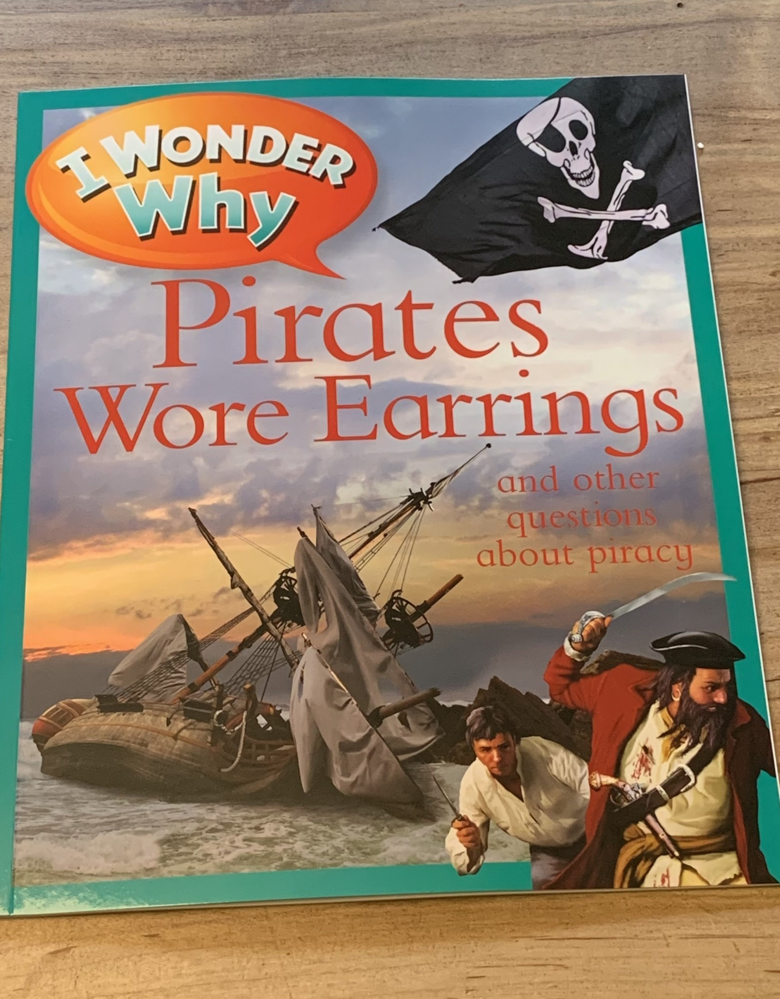 I WONDER WHY PIRATES