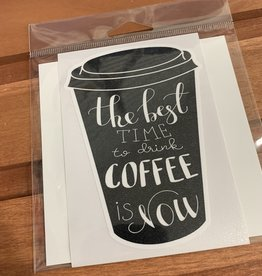 BEST TIME FOR COFFEE STICKER (LARGE)