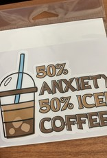 50% ANXIETY 50% COFFEE  STICKER (LARGE)