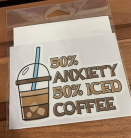 50% ANXIETY 50% COFFEE  STICKER (LARGE)