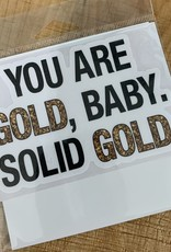 YOU'RE GOLD SOLID GOLD STICKER (LARGE)