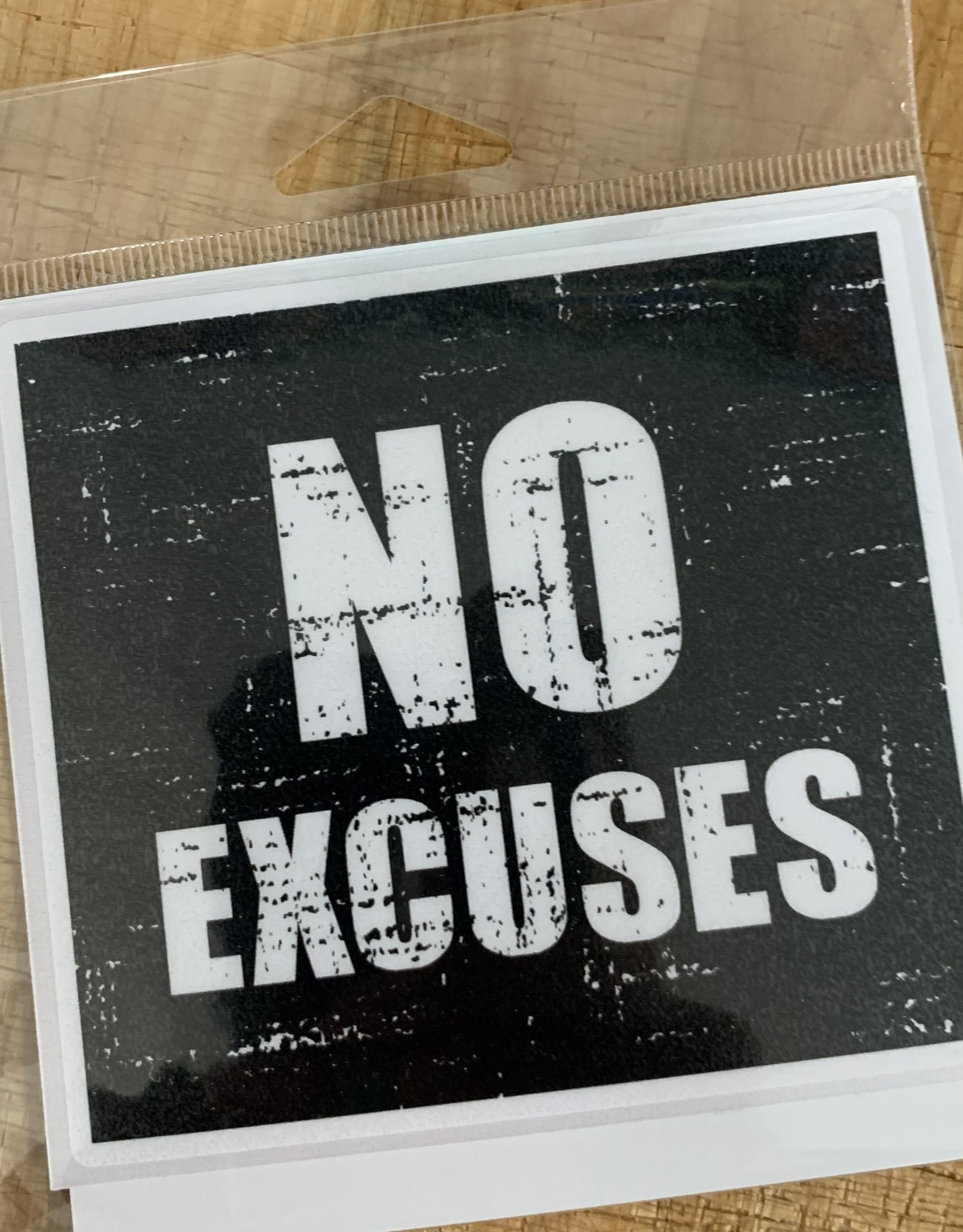 NO EXCUSES STICKER (LARGE)
