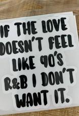 90'S R&B STICKER (LARGE)