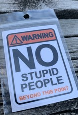 NO STUPID PEOPLE STICKER (CELL)