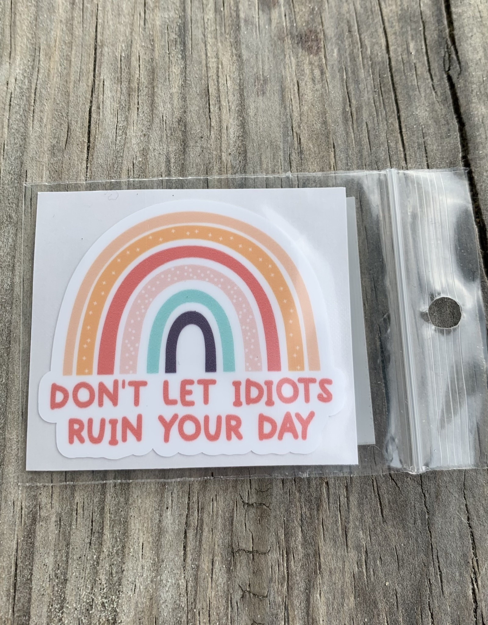 DON'T LET IDIOTS STICKER (CELL)
