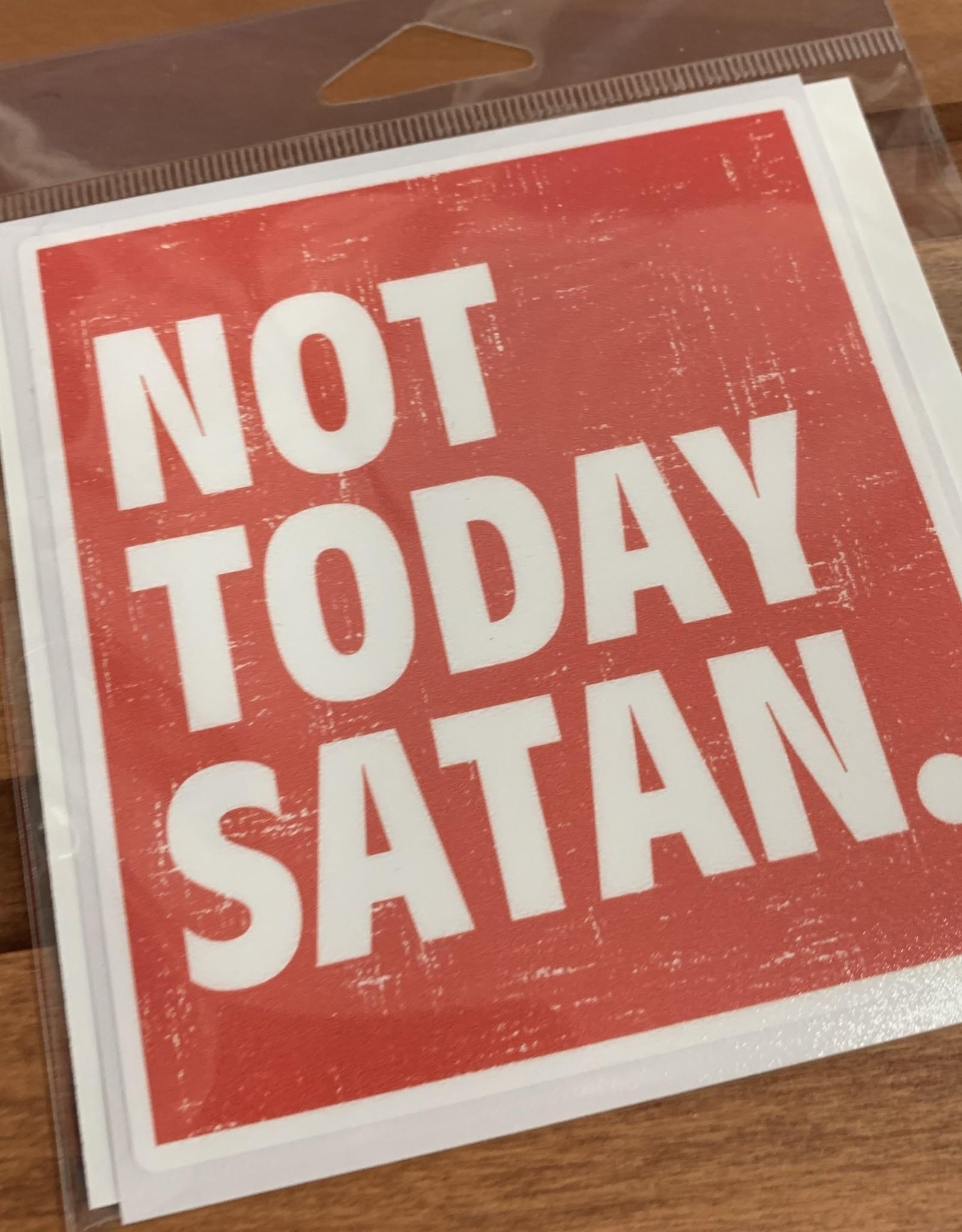 NOT TODAY SATAN STICKER (LARGE)