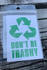 DON'T BE TRASHY STICKER (CELL)