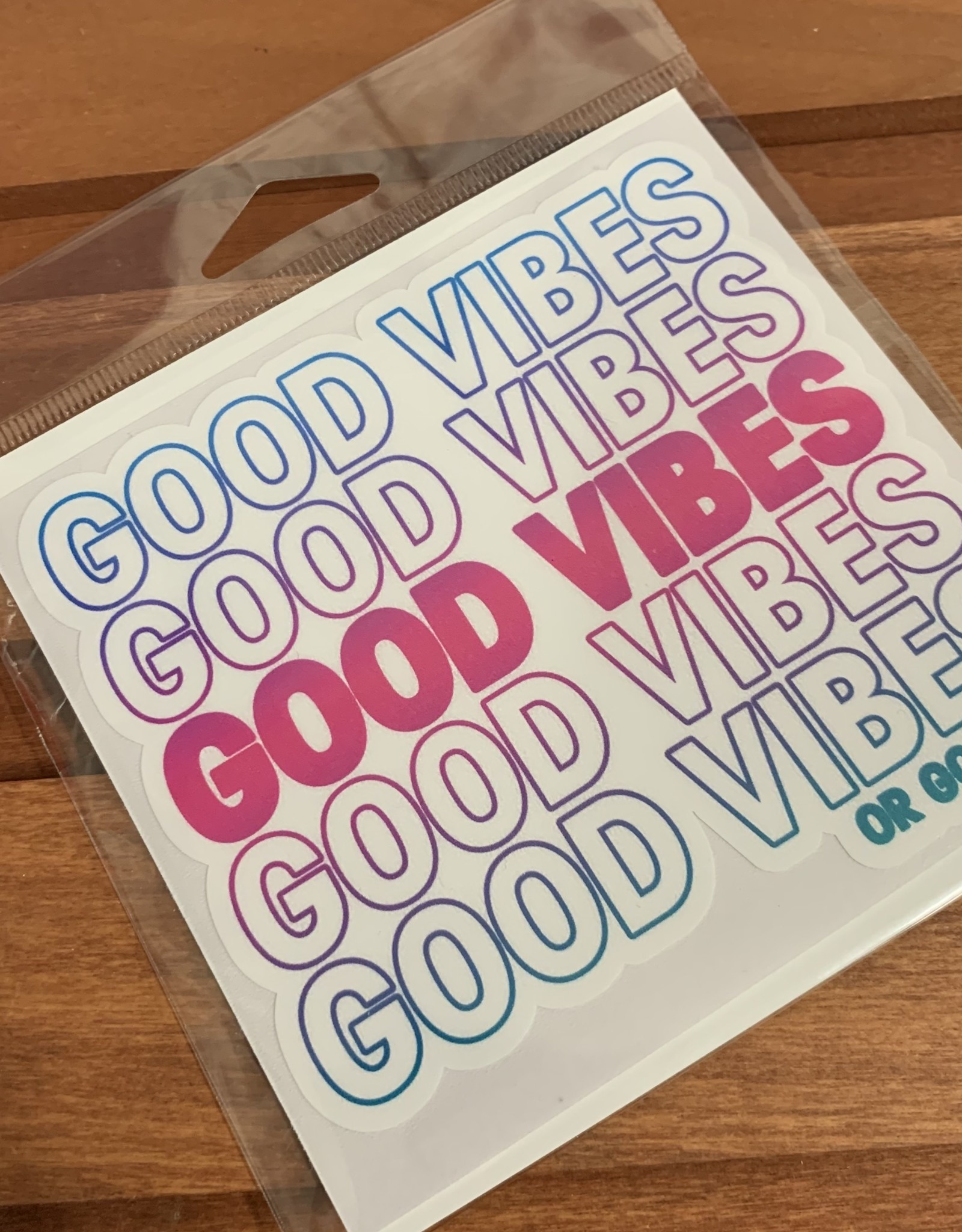 GOOD VIBES OR GOODBYE STICKER (LARGE)
