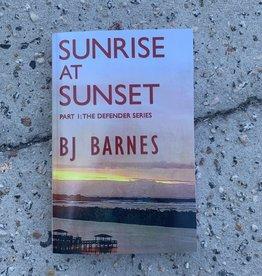 SUNRISE AT SUNSET PART 1: THE DEFENDER SERIES