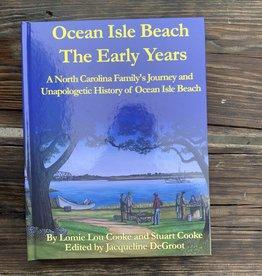 OCEAN ISLE BEACH: THE EARLY YEARS
