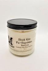 Moxie Body Shut The FU-Cupcake