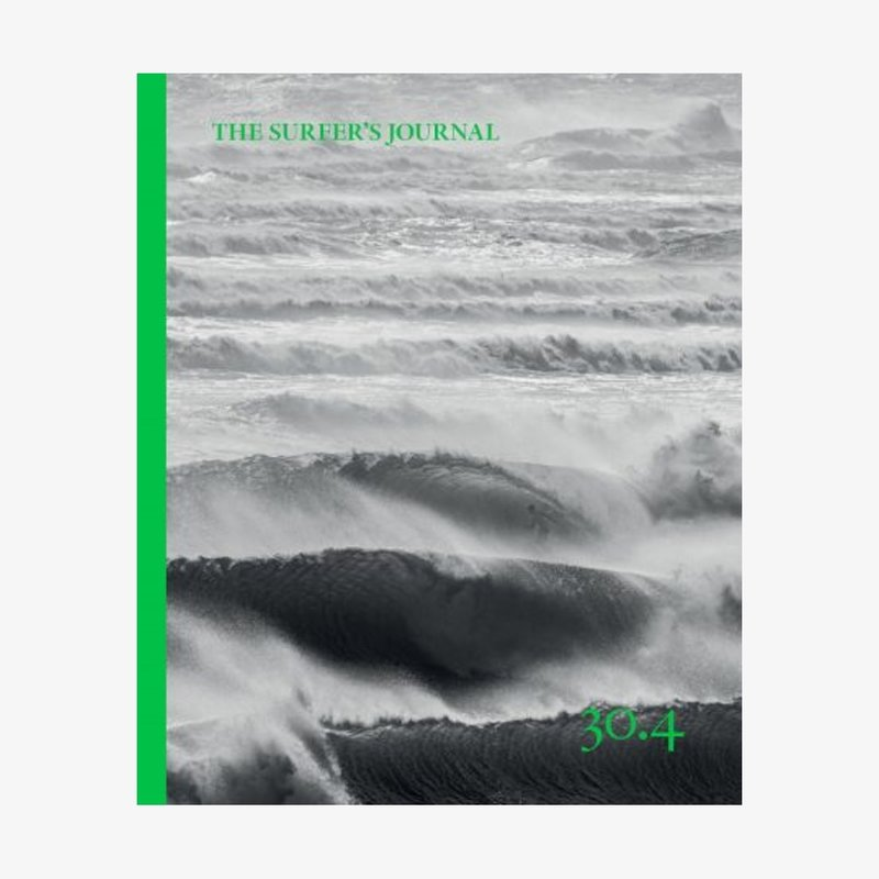 Surfers Journal The Surfer's Journal Issue 30.4 August/September 2021