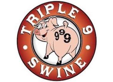 Triple 9 Swine