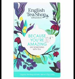 English Tea Shop Say Something With Tea - Because You're Amazing - 20 tea bags