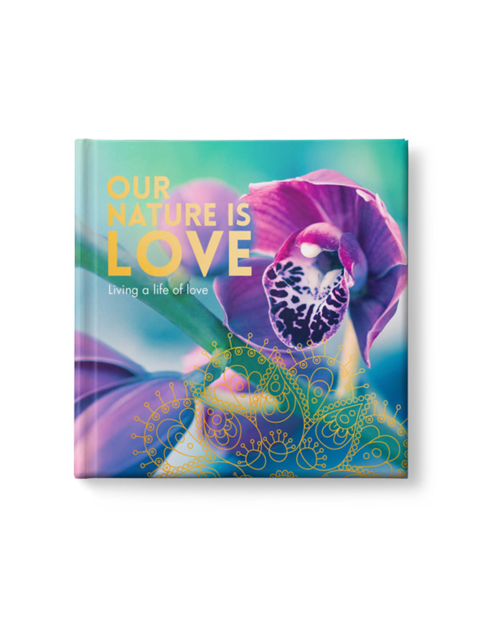 Our Nature is Love - Mindfulness Book