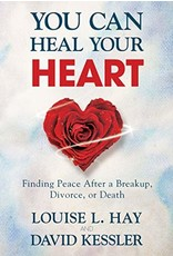 Brumby Sunstate You Can Heal Your Heart - Louise L. Hay and David Kessler
